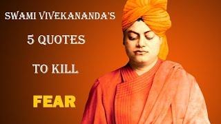 Swami Vivekananda's 5 Quotes To Kill Fear