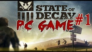 State of Decay - Pc Game #1