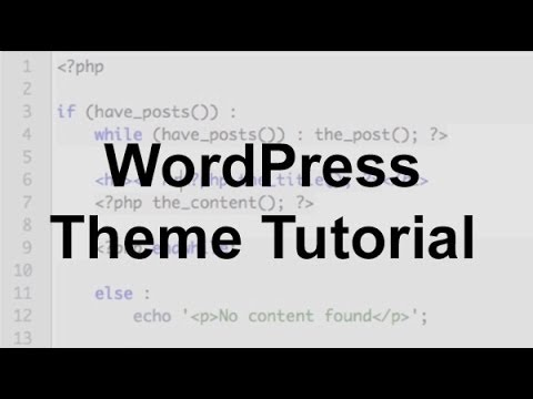 WordPress Theme Tutorial (Part 1)