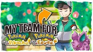 My Team For Pokémon Let