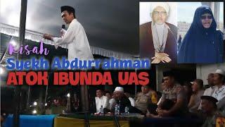 Ceramah Lucu Ust Abdul Somad [Meninggalnya Ibunda UAS] Kisah Syekh Abdurrahman Part 3