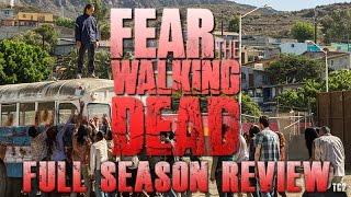 Fear The Walking Dead Season 2 Full Season Video Review