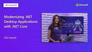 Modernizing .NET Desktop Applications with .NET Core