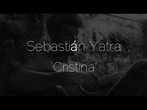 Sebastián Yatra Cristina Letra