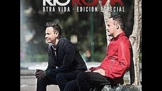 Otra Vida(Letra)-Rio roma