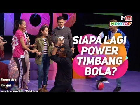 Siapa lagi POWER timbang bola? | Gol & Gincu Vol 2 | MeleTOP | Nabil & Neelofa