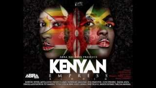 Kenyan Empress Riddim Mix {A.B.R.A Records} @Maticalise