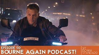 BOURNE AGAIN PODCAST! (Full Video) | SDS Podcast Ep. 50