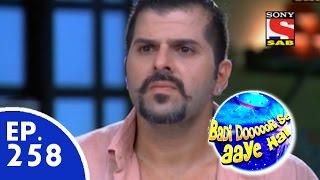 Badi Door Se Aaye Hain - बड़ी दूर से आये है - Episode 258 - 4th June, 2015