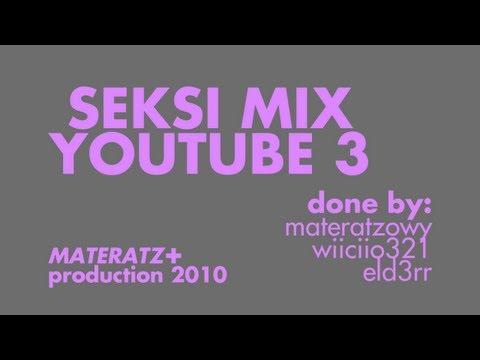Seksi Mix YouTube 3
