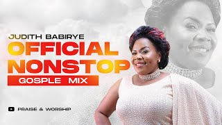 Judith Babirye - Official NonStop Gospel Mix 2019