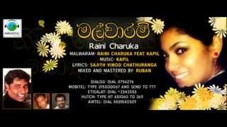 Malwaaram-Raini Charuka Feat Kapil