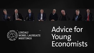 Nobel Laureates Give Advice to Young Economists