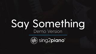 Say Something (Piano Karaoke Version) A Great Big World & Christina Aguilera