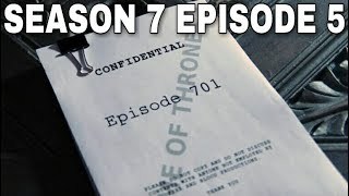 Season 7 Episode 5 Plot Leak Breakdown - Game of Thrones Season 7 Episode 5