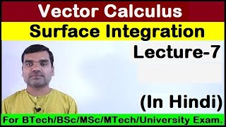 Vector Calculus-Surface Integral in Hindi