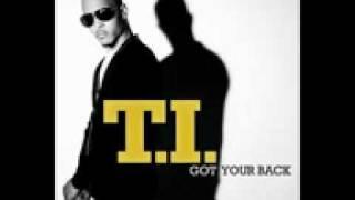 T.I - Got your Back Ft. Keri Hilson