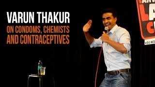 Condoms, Chemists And Contraceptives In India | Standup Comedy By Varun Thakur