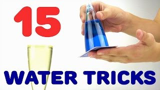 15 Amazing Experiments with Water
