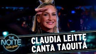 Claudia Leitte canta Taquitá | The Noite (25/09/17)