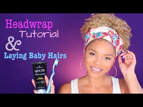 Head Wrap Tutorial & How to lay your Baby Hairs || MakeupbyDenise