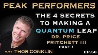 The 4 Secrets to Making a Quantum Leap | Dr. Price Pritchett III | Part 1 | Episode #58