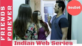Friends Forever ( Web Series)  | S01E06 | Maid in USA | Indian Web Series