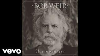 Bob Weir - Gonesville (audio)