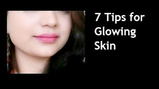 7 Tips for Glowing Face Naturally