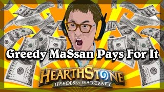 Hearthstone - Greedy MaSsan Pays For It