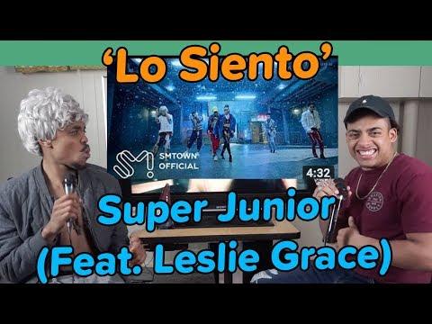 SUPER JUNIOR 슈퍼주니어 'Lo Siento (Feat. Leslie Grace)' MV | REACTION