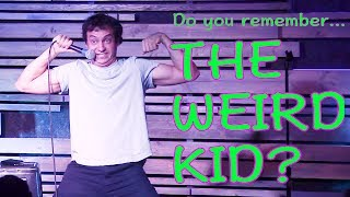 Brent Pella - The Weird Kid (STAND-UP COMEDY)