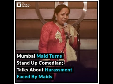 Xxx Mp4 Mumbai Maid Turns Stand Up Comedian Talks About Harassment Faced By Maids 3gp Sex