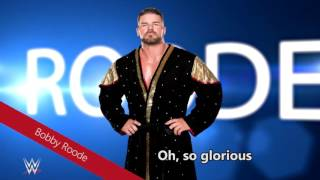 """WWE - """"Glorious Domination"""" Bobby Roode Theme Song (With Lyrics!)"""