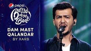 Xarb   Dam Mast Qalandar   Pepsi Battle of the Bands   Season 3