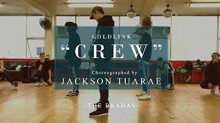 """Crew"" - Goldlink | Choreography by Jackson Tuarae | The Bradas"