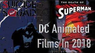 Upcoming DC Animated Films In 2018