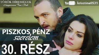 Piszkos Pénz, Szerelem 30.rész- Kara Para Ask (Hungarian subtitles)