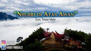 Lolai, Negeri di Atas Awan (Video dari Udara / Aerial Video / Drone Video)