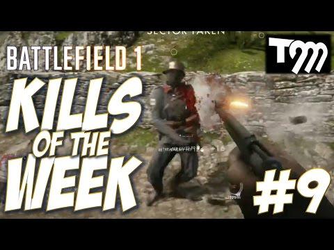 watch Battlefield 1 - KILLS OF THE WEEK #9