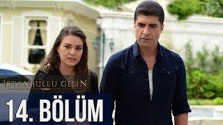 İstanbullu Gelin 14. Bölüm
