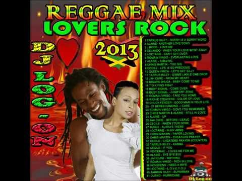 DJ LOGON  REGGAE MIX lOVERS ROCK 2013