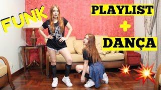 PLAYLIST + DANÇA (FUNK) - Sisters Lellis