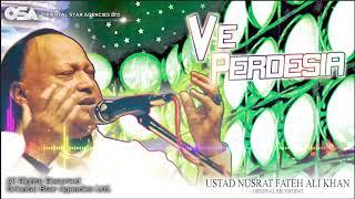 Ve Perdesia | Nusrat Fateh Ali Khan | complete full version | official HD video | OSA Worldwide