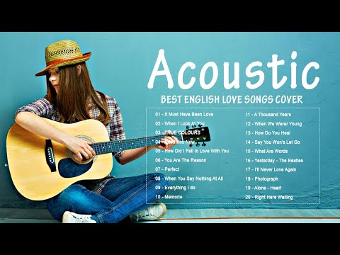 Acoustic 2020 The Best Acoustic Covers of Popular Songs 2020