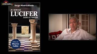 Serge Abad Gallardo, ex franc-maçon converti :