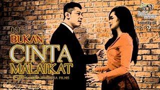 Ryfell and Azira Shafinaz - Bukan Cinta Malaikat (OST.)