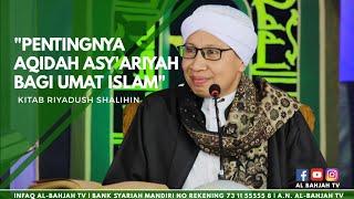 Pentingnya Aqidah Asy'ariyah  Bagi Umat Islam | Buya Yahya |Riyadus Sholihin |15 Okt 2017