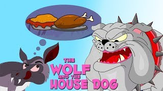 English Stories For Kids | The Wolf And The House Dog | Short Stories For Children