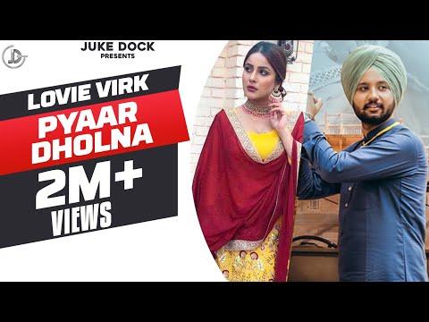 Xxx Mp4 PYAAR DHOLNA Full Song Lovie Virk Latest Punjabi Songs 2017 JUKE DOCK 3gp Sex